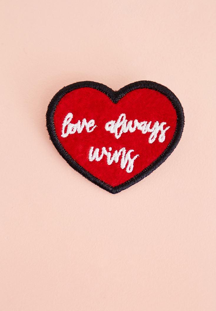 Çok Renkli Sloganlı Kalp Rozet
